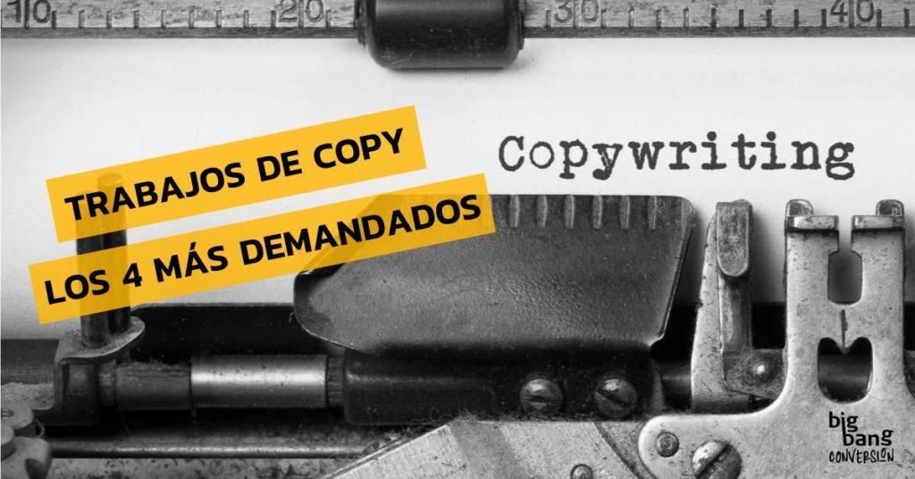 Trabajos de copywriting - Los 4 más demandados