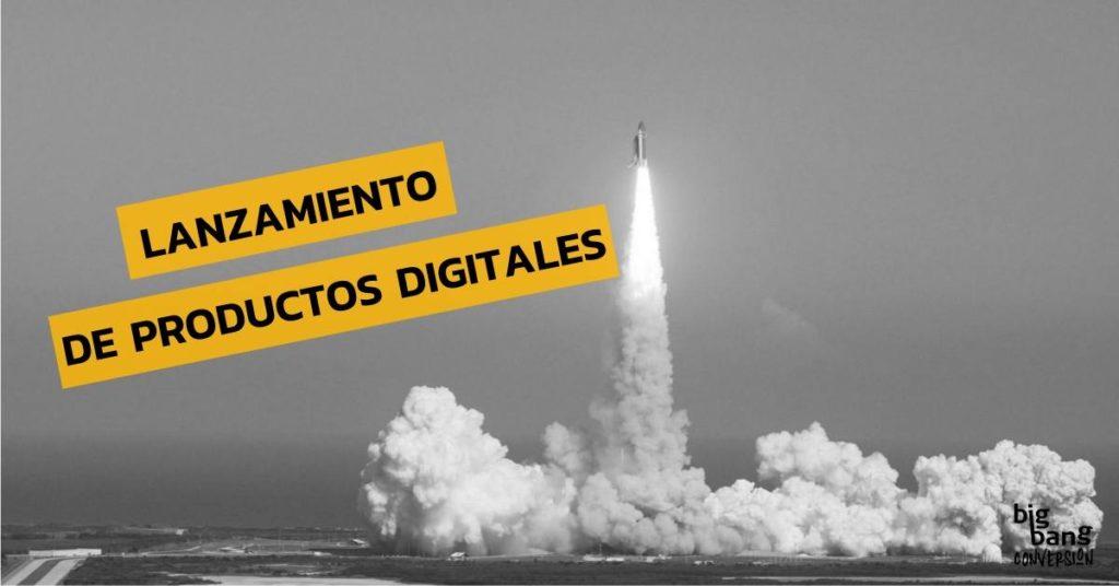 Lanzamiento de productos digitales