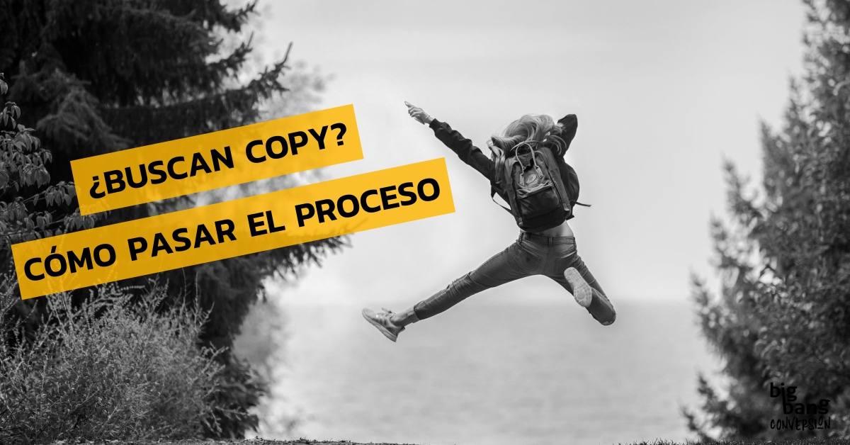 ¿Buscan copy? cómo pasar el proceso de selección