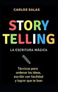 Libros Para Emprendedores: Storytelling, Carlos Salas