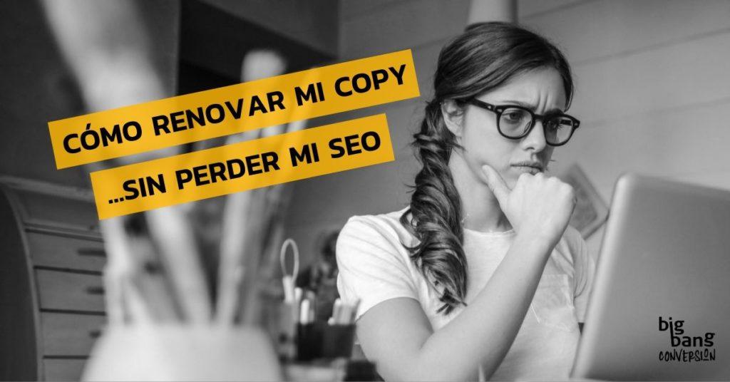Renovar Copy sin perder Seo