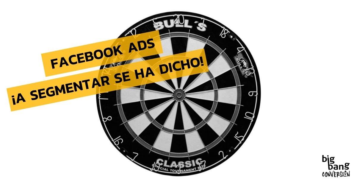 Segmentar En Facebook Ads con Connectio