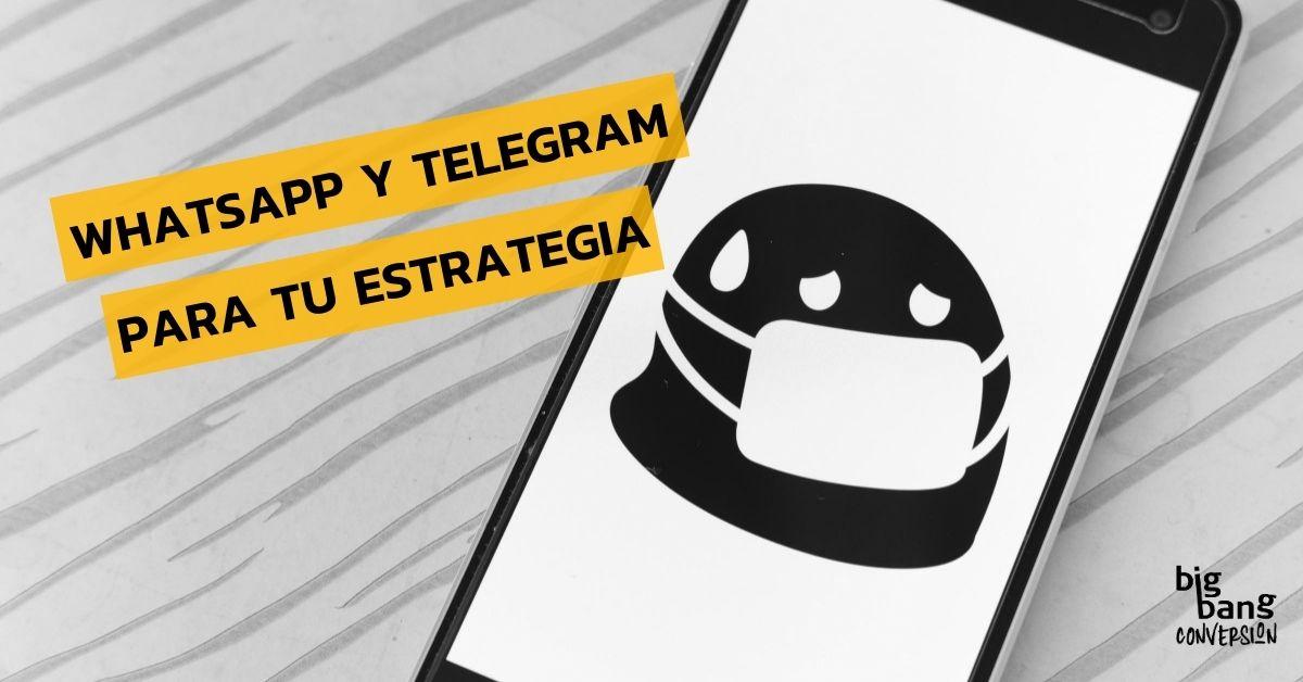 Whatsapp y Telegram para estrategia de negocio