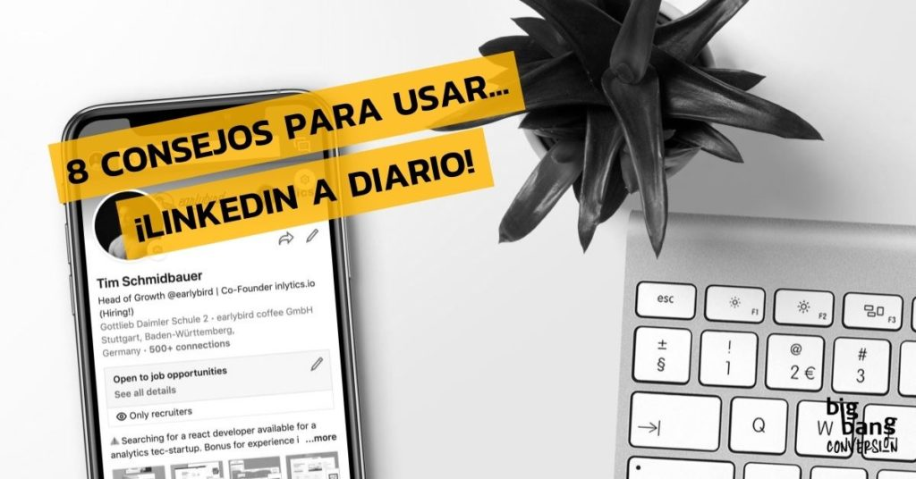 Consejos para usar LinkedIn